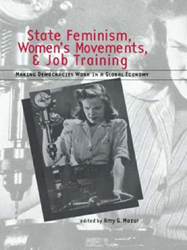 State Feminism, Women´s Movements, and Job Trai...