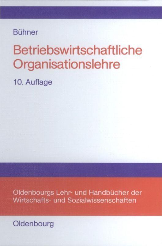 Betriebswirtschaftliche Organisationslehre als Buch
