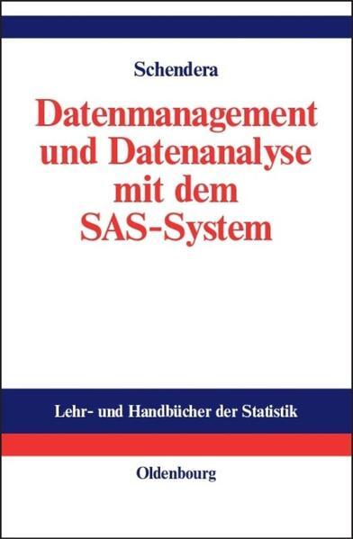 Datenmanagement und Datenanalyse mit dem SAS-System als Buch (gebunden)