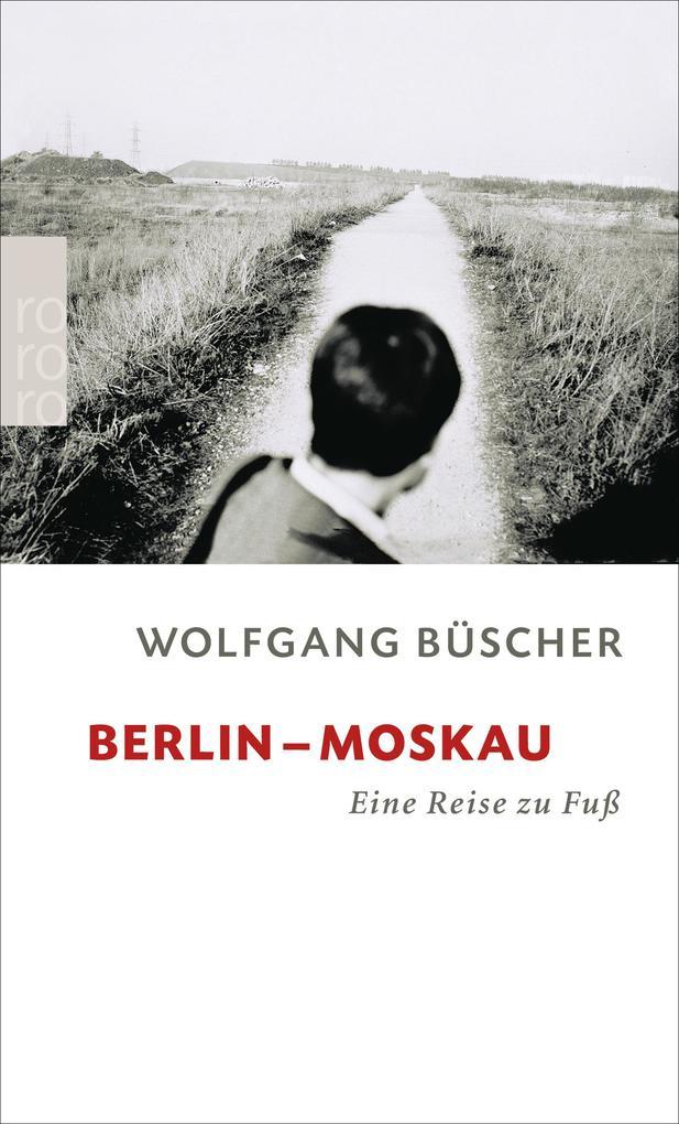 Berlin - Moskau als Taschenbuch