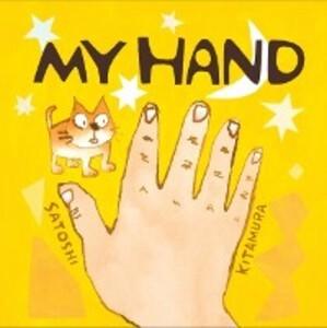 My Hand als eBook Download von Satoshi Kitamura