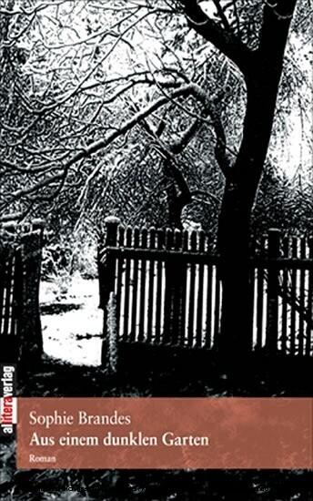 Aus einem dunklen Garten als Buch