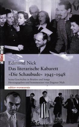 """Das literarische Kabarett """"Die Schaubude"""" (1945 - 1948) als Buch"""