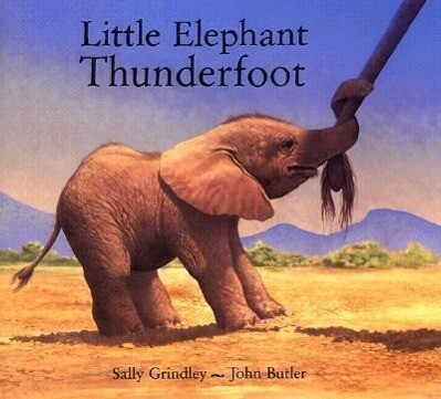Little Elephant Thunderfoot als Buch