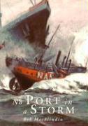 No Port in a Storm als Taschenbuch