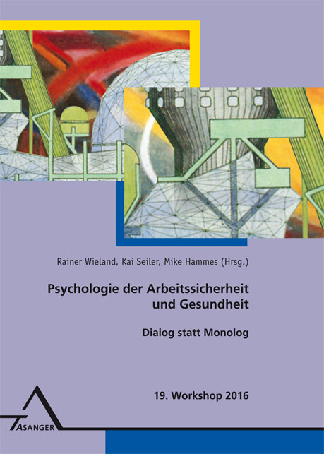 19. Workshop Psychologie der Arbeitssicherheit ...