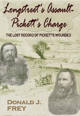 Longstreet's Assault-- Pickett's Charge: The Lost Record of Pickett's Wounded als Buch