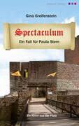 Spectaculum. Ein Pfalz-Krimi