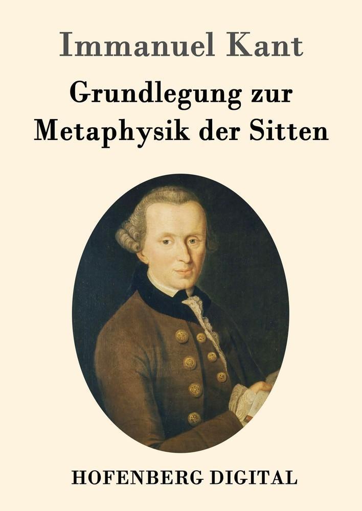 Grundlegung zur Metaphysik der Sitten als eBook