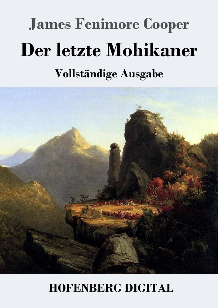 Der letzte Mohikaner als eBook