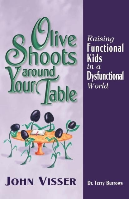Olive Shoots Around Your Table als Taschenbuch