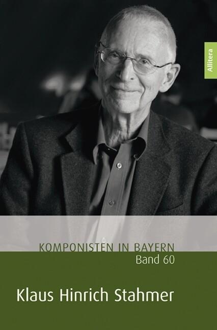 Komponisten in Bayern. Band 60: Klaus Hinrich S...