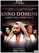 Anno Domini - Kampf der Märtyrer (Alle 10 Teile)