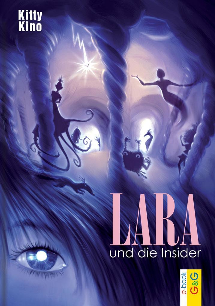 Lara und die Insider als eBook Download von Kit...