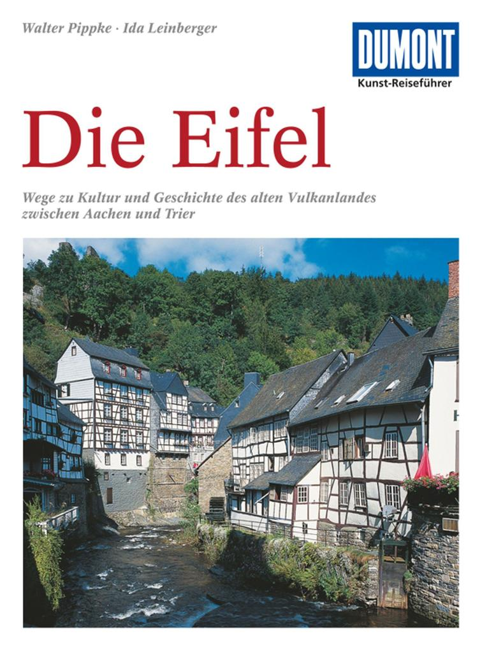 DuMont Kunst-Reiseführer Eifel als Buch von Wal...