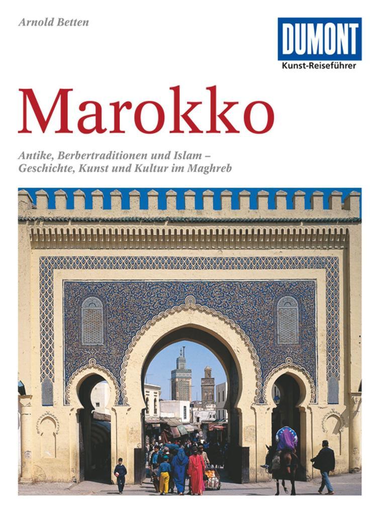 DuMont Kunst-Reiseführer Marokko als Buch