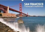 San Francisco - Traumstadt in Kalifornien (Wandkalender 2017 DIN A3 quer)