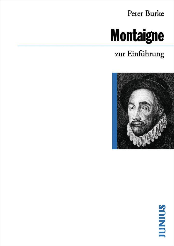 Michel de Montaigne zur Einführung als Buch