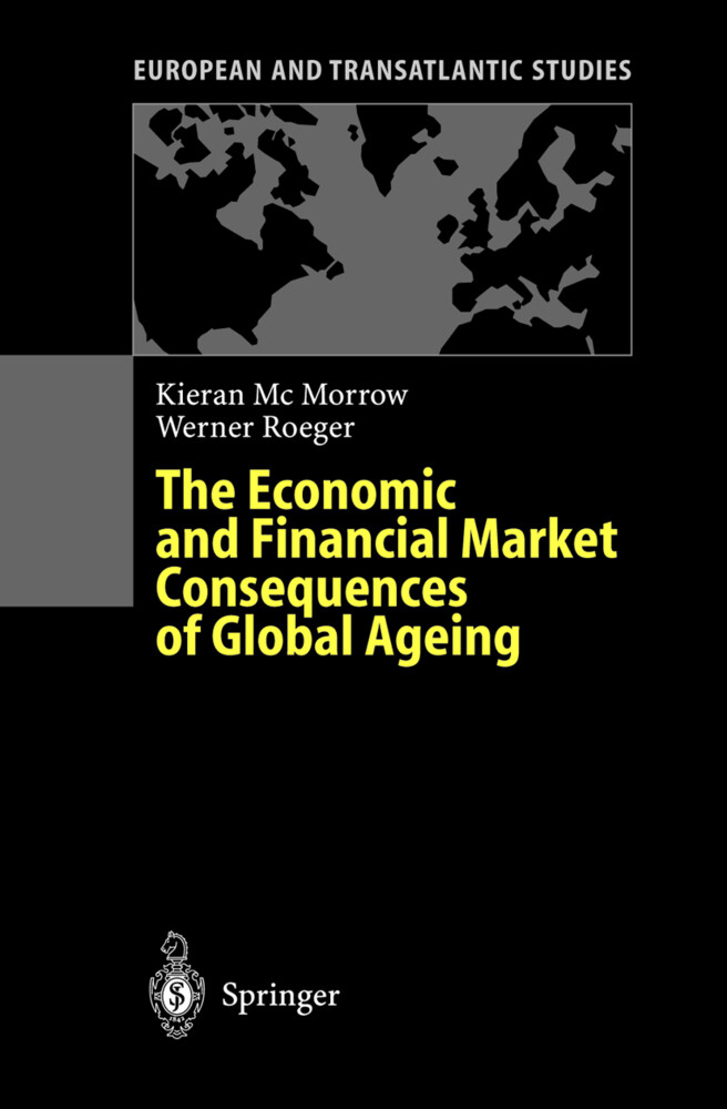 The Economic and Financial Market Consequences of Global Ageing als Buch