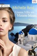 Unsere Villa am blauen Meer