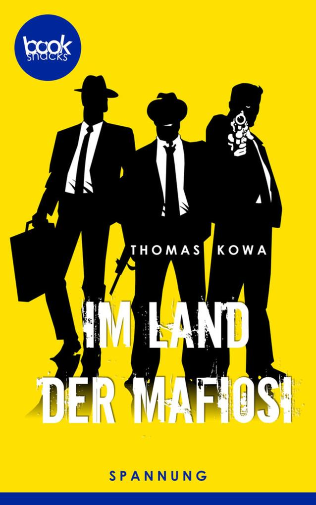 Im Land der Mafiosi als eBook