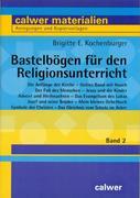 Bastelbögen für den Religionsunterricht 2