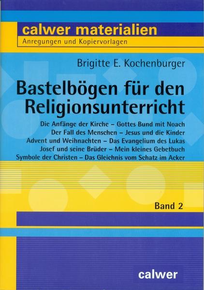 Bastelbögen für den Religionsunterricht 2 als Buch