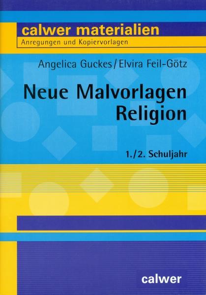 Neue Malvorlagen Religion 1./2. Schuljahr als Buch