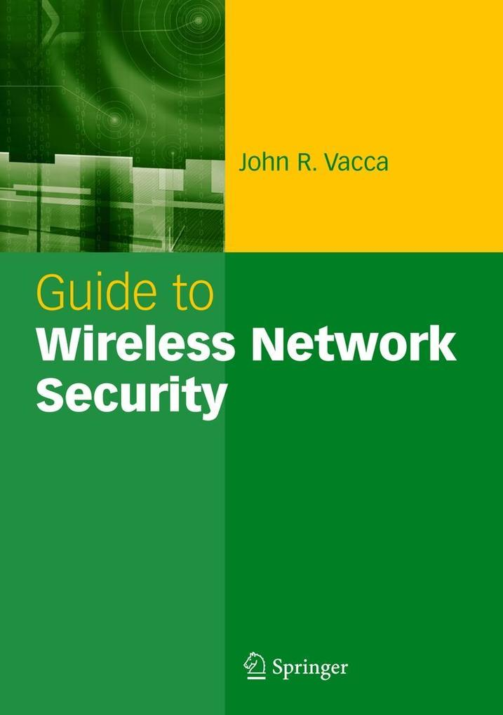 Guide to Wireless Network Security als Buch