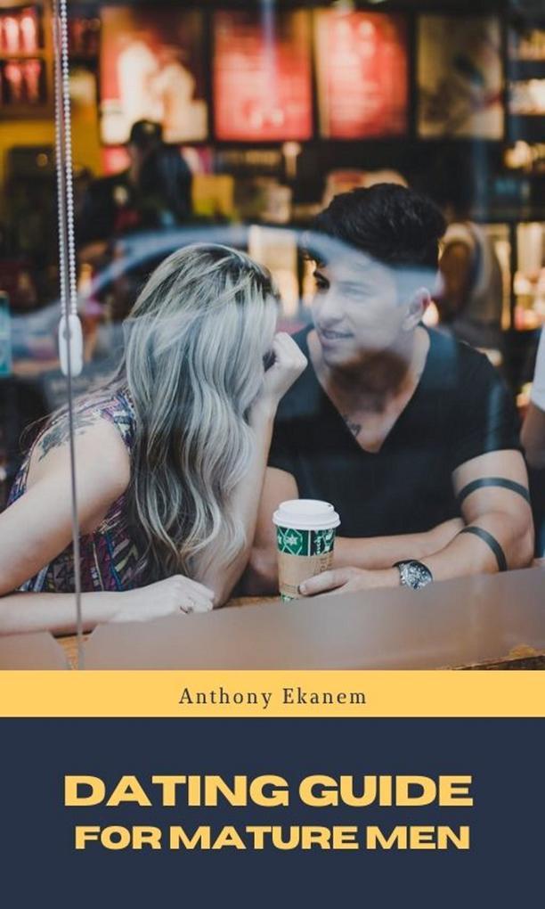 Dating Guide for Mature Men als eBook Download ...