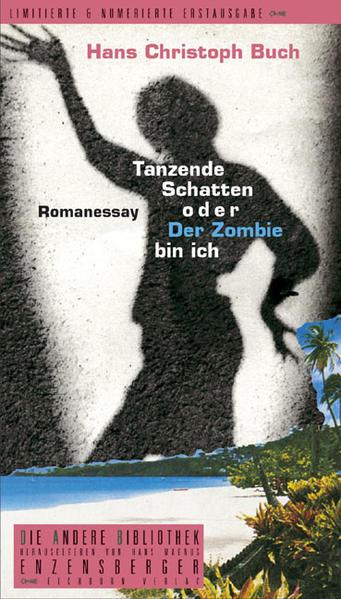 Tanzende Schatten oder Der Zombie bin ich als Buch