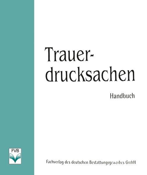 Trauerdrucksachen. Handbuch als Buch