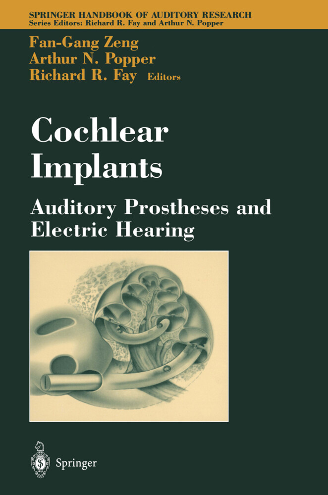 Cochlear Implants: Auditory Prostheses and Electric Hearing als Buch