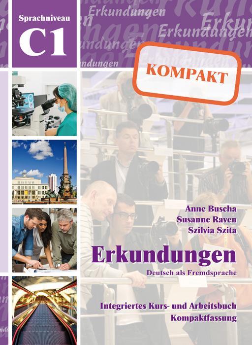Erkundungen Deutsch als Fremdsprache KOMPAKT C1...