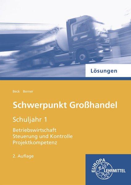 Lösungen zu 72795 - Schwerpunkt Großhandel Schu...