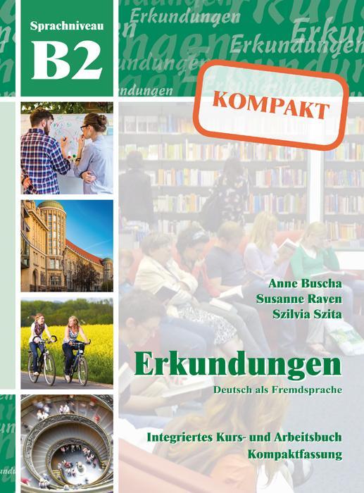 Erkundungen Deutsch als Fremdsprache KOMPAKT B2...