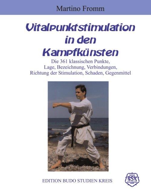 Vitalpunktstimulation in den Kampfkünsten als Buch