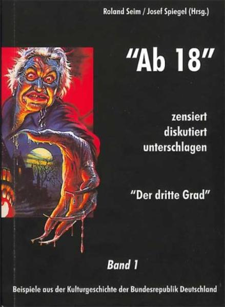 """""""Ab 18"""" - zensiert, diskutiert, unterschlagen 1 als Buch"""