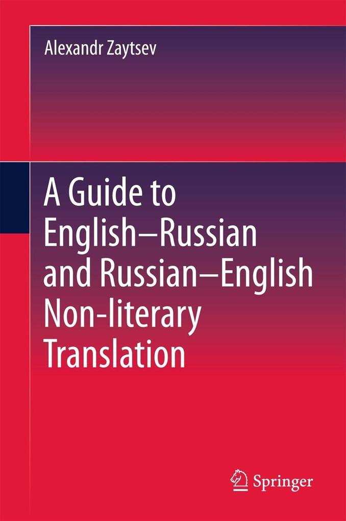 A Guide to English-Russian and Russian-English ...