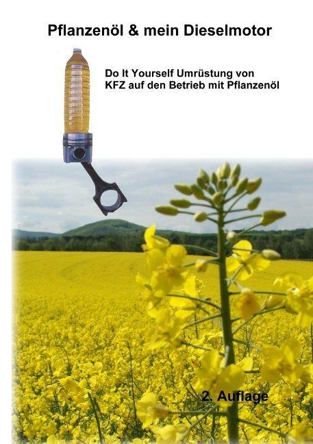 Pflanzenöl & Mein Dieselmotor als Buch