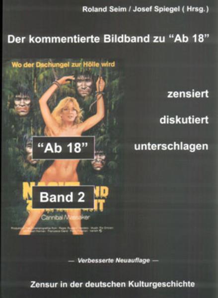 """""""Ab 18"""" - zensiert, diskutiert, unterschlagen 2 als Buch"""