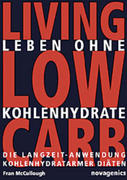 Leben ohne Kohlehydrate. Living Low Carb
