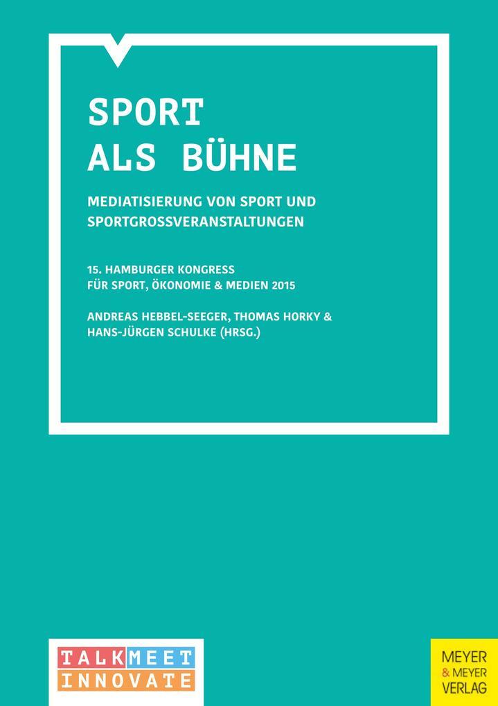 Sport als Bühne als eBook Download von Andreas ...