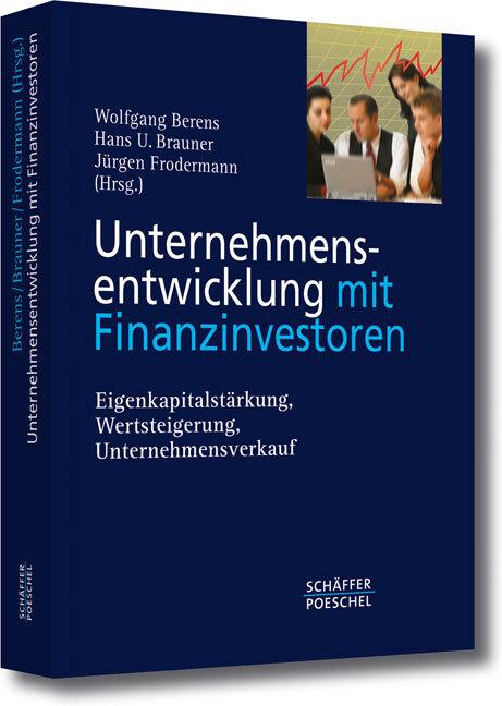 Unternehmensentwicklung mit Finanzinvestoren als Buch