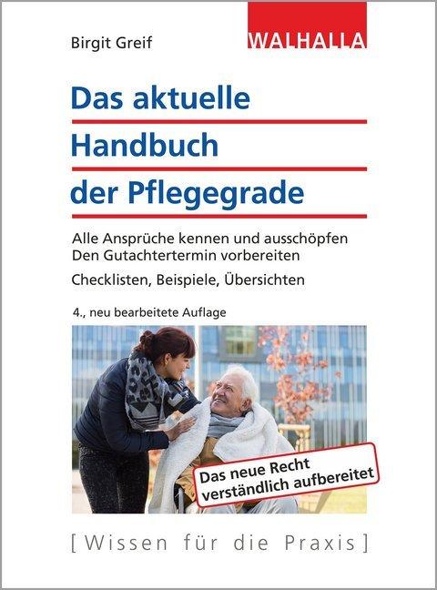 Das aktuelle Handbuch der Pflegegrade als Buch ...