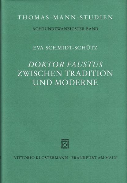 Doktor Faustus zwischen Tradition und Moderne als Buch