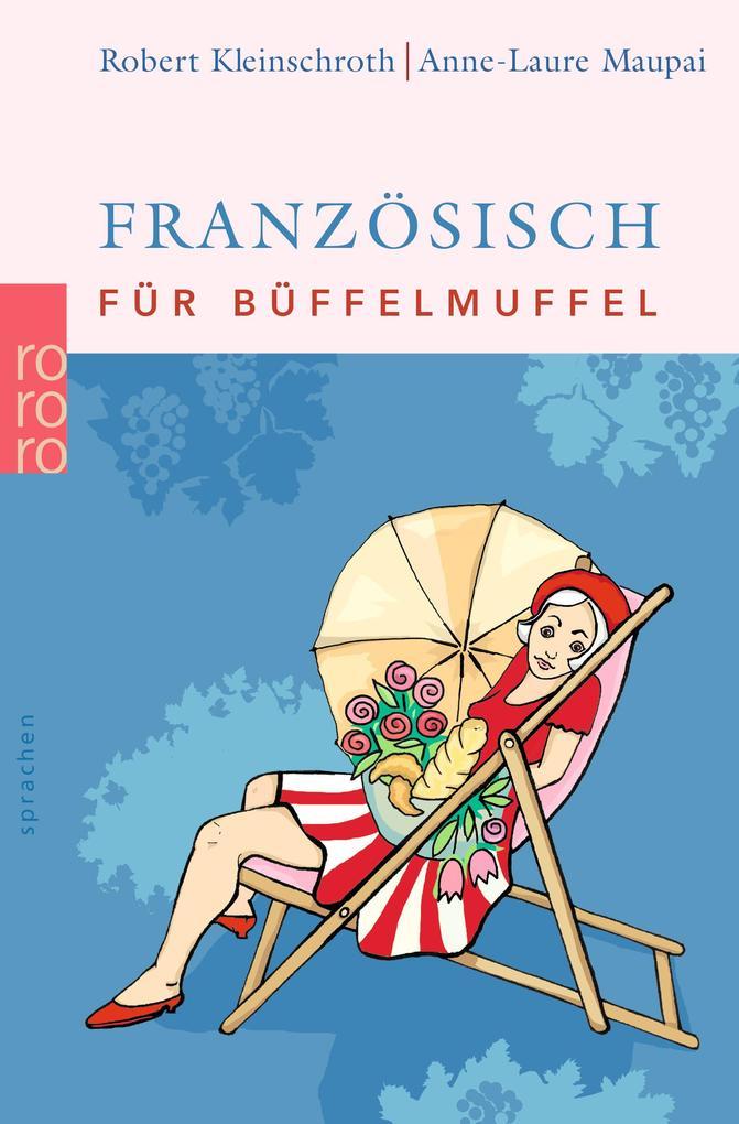 Französisch für Büffelmuffel als Taschenbuch