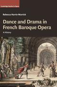 Dance and Drama in French Baroque Opera