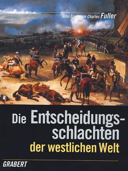 Die Entscheidungsschlachten der westlichen Welt als Buch