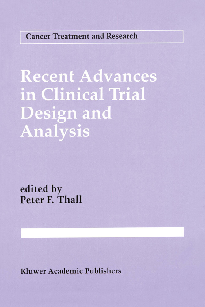 Recent Advances in Clinical Trial Design and Analysis als Buch